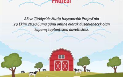 AB ve Türkiye'de Mutlu Hayvancılık Projesi – Kapanış Toplantısı, 23 Ekim 2020